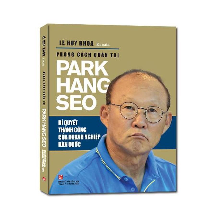 """Sách hay """"Phong cách quản trị Park Hang Seo"""""""